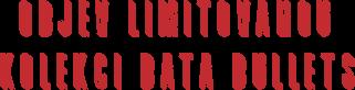 Objev limitovanou kolekci Bata Bullets