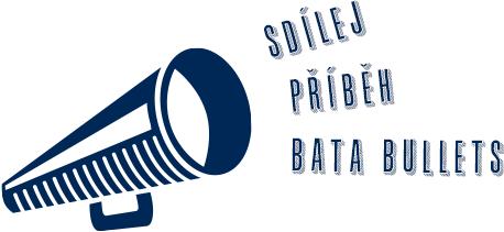 Sdílej příběh Bata Bullets